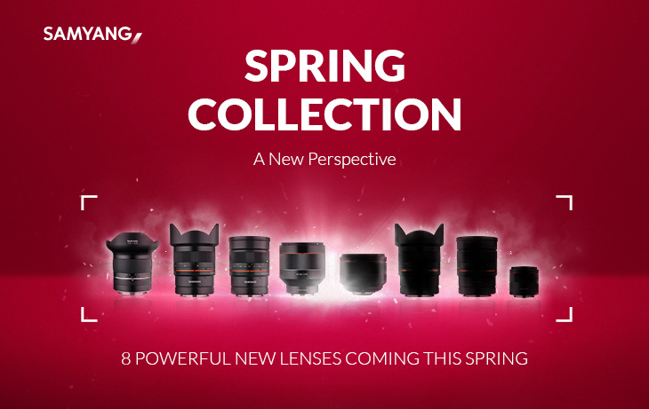 SPRING COLLECTION ~ A New Perspactive 8 POWERFUL NEW LENSES COMING THIS SPRING