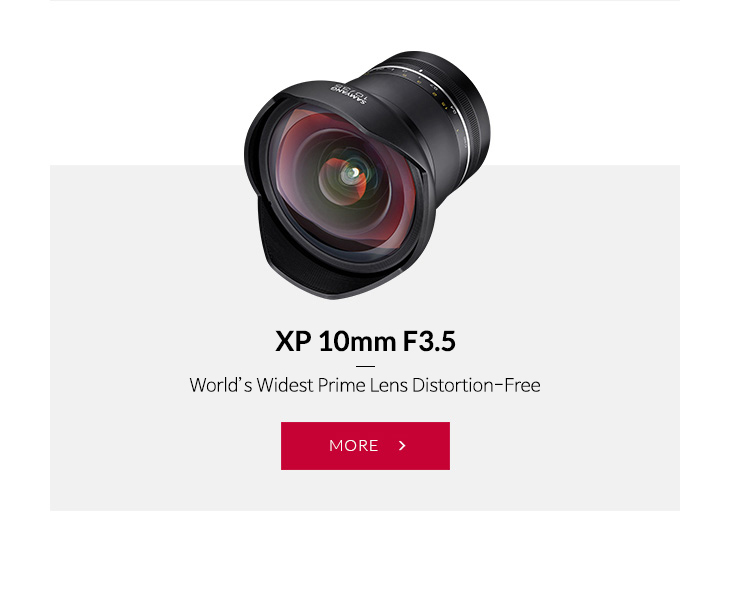 NEW PRODUCTS ~ XP 10mm F3.5