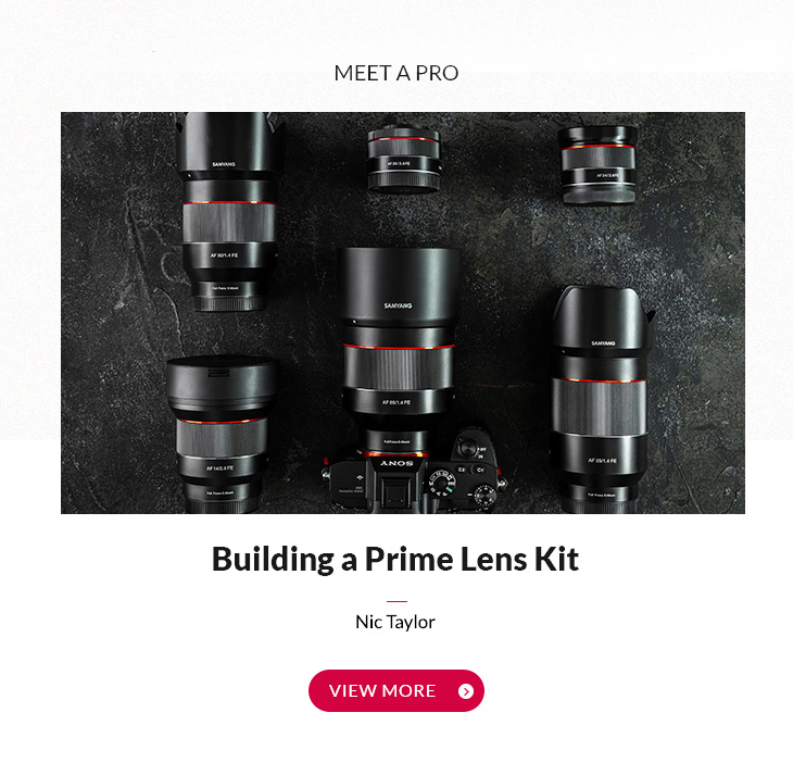 MEET A PRO Building a Prime Lens Kit